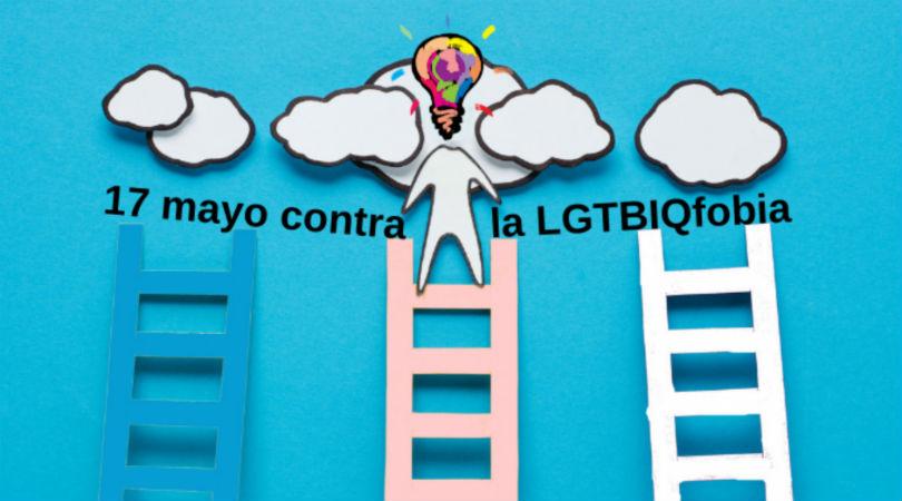 17 mayo contra la LGTBIQfobia