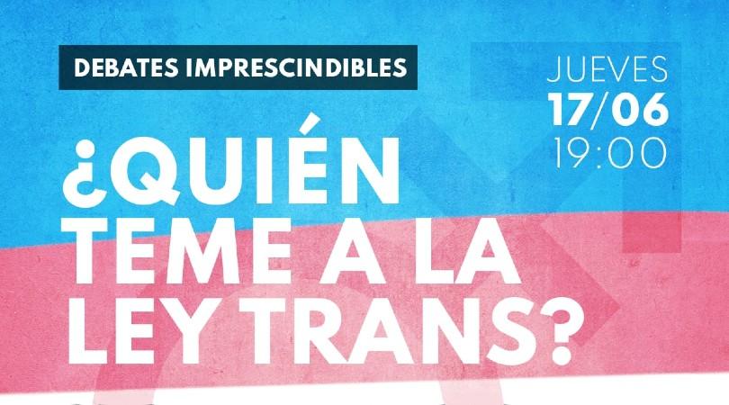 ¿Quién teme a la Ley Trans? - Madrid y Zoom @ Librería Traficantes
