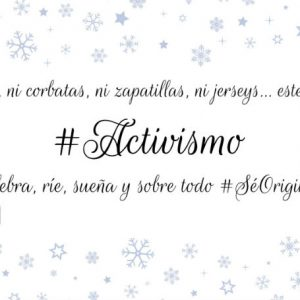 #SéOriginal #Activismo